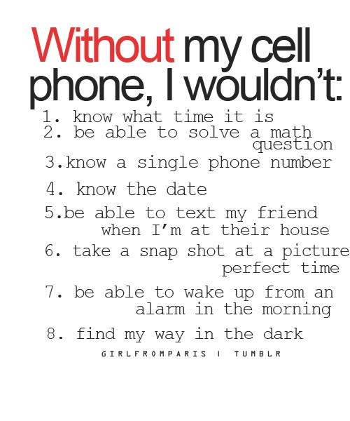 without my cell phone
