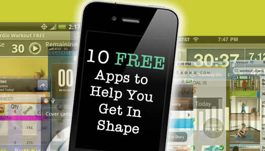 10 Free Apps to Help you Get In Shape