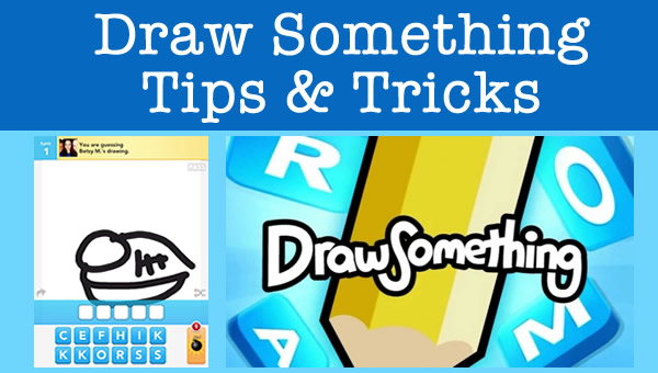 draw something tips and tricks