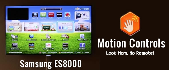 Samsung ES8000 – Motion Controls – Look Mom No Remote Needed!