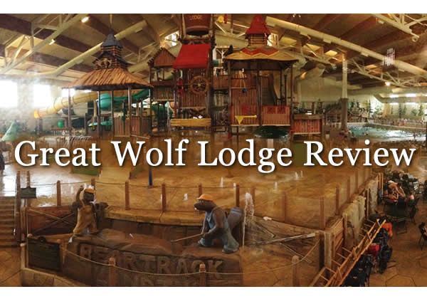 Review of our stay at Great Wolf Lodge