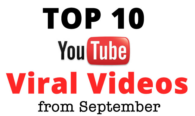 View September's Top 10 Viral Videos from YouTube