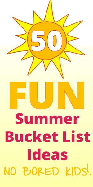 50 Fun Summer Bucket List Ideas for Kids