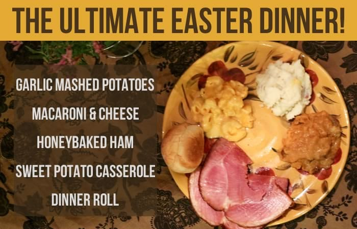 Ultimate Easter Dinner