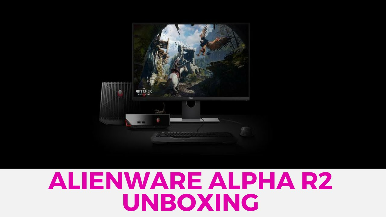 Alienware Alpha R2 Unboxing